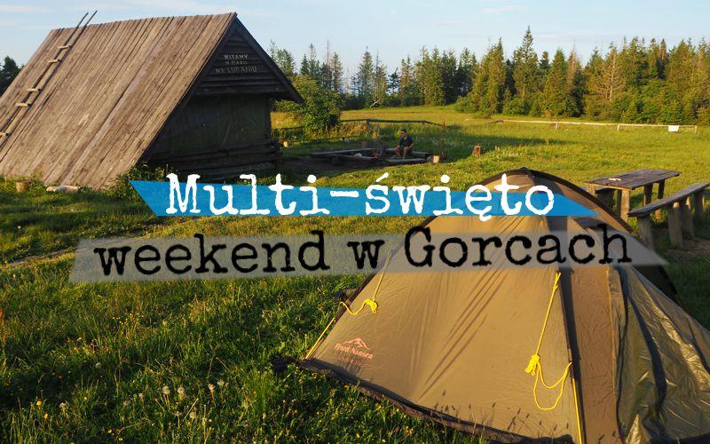 Multi-święto - weekend w Gorcach - Piąty Kierunek