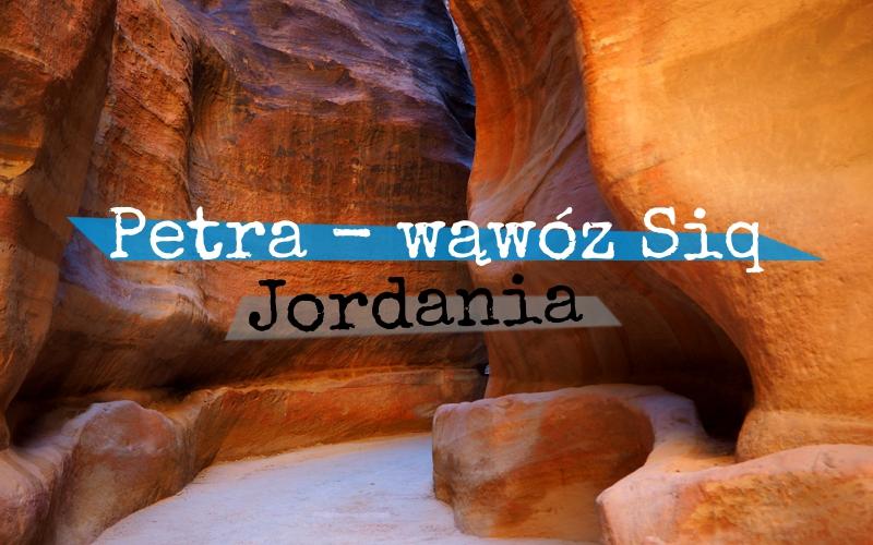 Petra - wąwóz al-Siq - Jordania - Piąty Kierunek